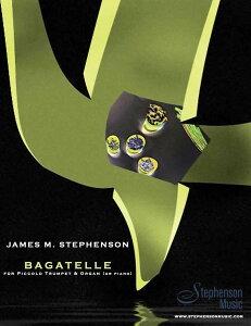 【輸入楽譜】ステファンソン, James M.: ピッコロ・トランペットとオルガン(またはピアノ)のためのバガテル [ ステファンソン, James M. ]
