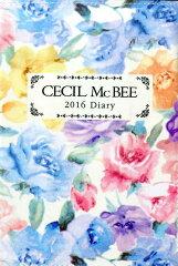 【楽天ブックスならいつでも送料無料】CECIL McBEE手帳(2016)