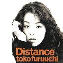 Distance [ 古内東子 ]