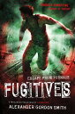Fugitives ESCAPE FROM FURNACE #04 FUGITI (Escape from Furnace) [ Alexander Gordon Smith ]