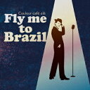 """Couleur Cafe ole """"Fly me to Brazil"""