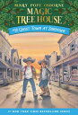 GHOST TOWN AT SUNDOWN(B) [ MAGIC TREE HOUSE #10 ]