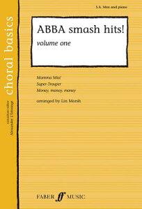 ABBA Smash Hits!, Volume 1 ABBA SMASH HITS V01 (Choral Basics (Faber)) [ Abba ]