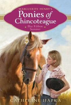 Blue Ribbon Summer, Volume 2 BLUE RIBBON SUMMER V02 (Marguerite Henry's Ponies of Chincoteague) [ Catherine Hapka ]