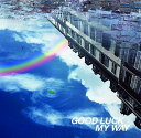 【送料無料】GOOD LUCK MY WAY(初回限定CD+DVD)