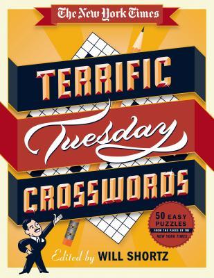 洋書, FAMILY LIFE & COMICS The New York Times Terrific Tuesday Crosswords: 50 Easy Puzzles from the Pages of the New York Times NYT TERRIFIC TUESDAY CROSSWORD New York Times