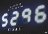 """LIVE TOUR '08 """"5296"""" FINAL [ コブクロ ]"""