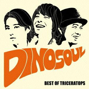 DINOSOUL -BEST OF TRICERATOPS-(CD+DVD) [ TRICERATOPS ]