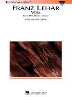 【輸入楽譜】レハール, Franz: オペレッタ「メリー・ウィドウ」 第2幕より ヴィリアの歌(英語・独語)