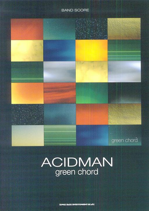 BS ACIDMAN/green chord [楽譜]画像