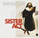【輸入盤】Sister Act [ 天使にラブソングを. . . ]