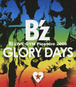 B'z LIVE-GYM Pleasure 2008 GLORY DAYS【Blu-ray】画像