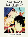 Madama Butterfly in Full Score MADAMA BUTTERFLY IN FULL SCORE (Dover Music Scores) [ Giacomo Pu...
