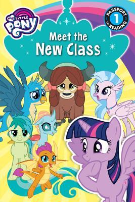 洋書, BOOKS FOR KIDS My Little Pony: Meet the New Class MY LITTLE PONY MEET THE NEW CL Passport to Reading Level 1 Jennifer Fox