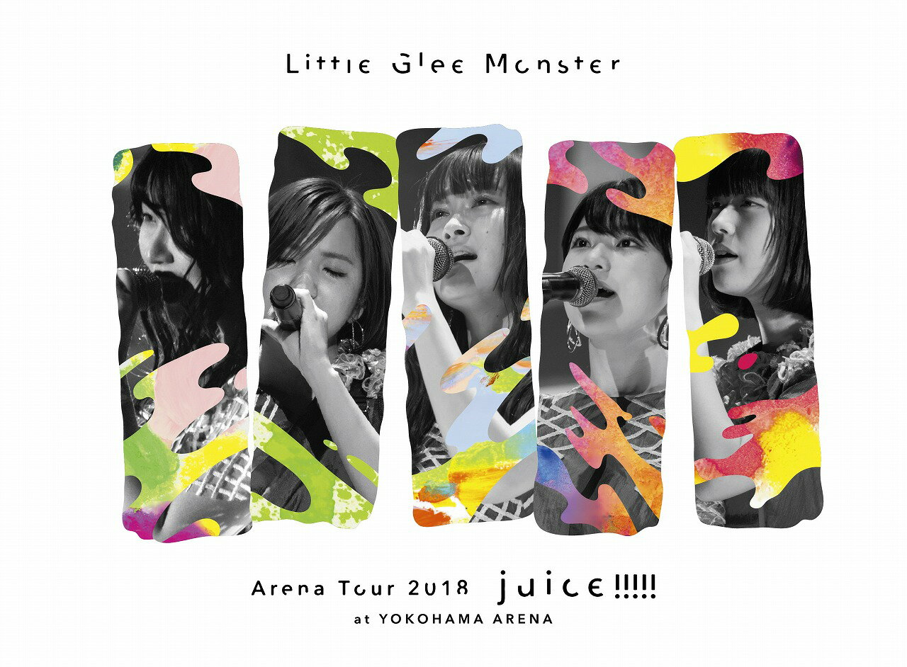Little Glee Monster Arena Tour 2018 - juice !!!!! - at YOKOHAMA ARENA(初回生産限定盤)【Blu-ray】