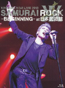 KIKKAWA KOJI LIVE 2013 SAMURAI ROCK -BEGINNING- at 日本武道館 [BD+CD]【初回限定盤】【Blu-ray】画像