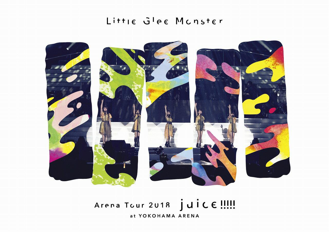 Little Glee Monster Arena Tour 2018 - juice !!!!! - at YOKOHAMA ARENA【Blu-ray】