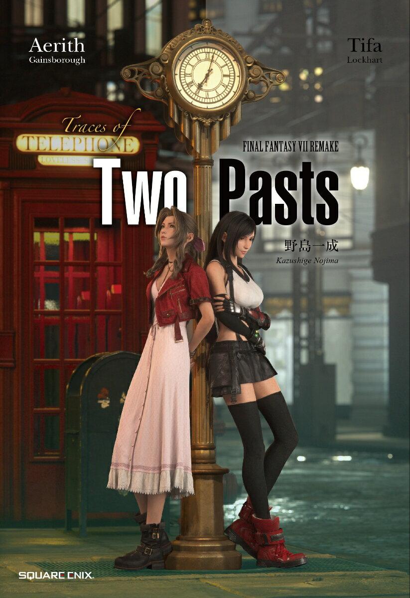 新書, その他 FINAL FANTASY VII REMAKE Traces of Two Pasts