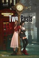 小説FINAL FANTASY VII REMAKE Traces of Two Pasts