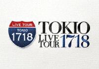 TOKIO LIVE TOUR 1718
