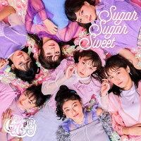 Sugar Sugar Sweet
