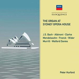 【輸入盤】『シドニー・オペラ・ハウスのオルガン〜バッハ:トッカータとフーガ、アルビノーニのアダージョ、ヴィドール:トッカータ、他』 ピータ [ Organ Classical ]