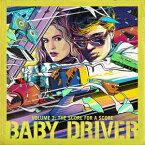 ベイビー・ドライバー Vol.2 [ (オリジナル・サウンドトラック) ]
