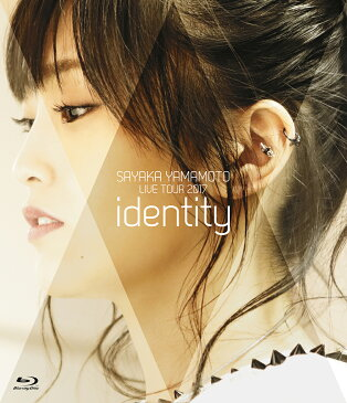 山本彩 LIVE TOUR 2017 〜identity〜【Blu-ray】 [ 山本彩 ]