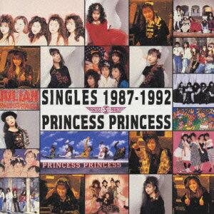 【楽天ブックスならいつでも送料無料】SINGLES 1987-1992 [ PRINCESS PRINCESS ]