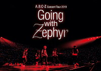 A.B.C-Z Concert Tour 2019 Going with Zephyr(DVD 通常盤)