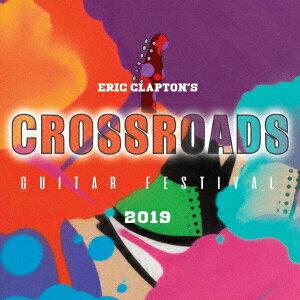 クロスロード・ギター・フェスティヴァル 2019 国内盤 2DVD