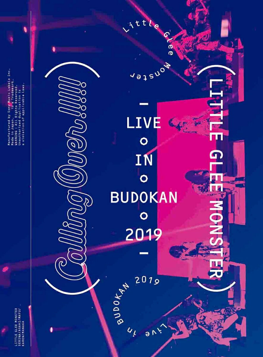 Little Glee Monster Live in BUDOKAN 2019~Calling Over!!!!!(初回生産限定盤)【Blu-ray】