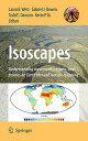 【送料無料】Isoscapes: Understanding Movement, Pattern, and Process on Earth Through Isotope Mapping [ Jason B. West ]