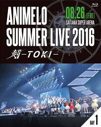 Animelo Summer Live 2016 刻ーTOKI- 8.26