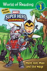 Super Hero Adventures: Meet Ant-Man and the Wasp SUPER HERO ADV MEET ANT-MAN & (World of Reading) [ Alexandra C. West ]