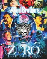 三代目 J Soul Brothers LIVE TOUR 2012 「0〜ZERO〜」【Blu-ray】