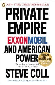 Private Empire: Exxonmobil and American Power PRIVATE EMPIRE [ Steve Coll ]
