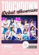 "DEBUT SHOWCASE ""Touchdown in JAPAN"""