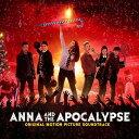 【輸入盤】Anna And The Apocalypse [ Soundtrack ]