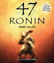 【送料無料】47 Ronin [ John Allyn ]