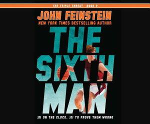 The Sixth Man 6TH MAN M (Triple Threat) [ John Feinstein ]