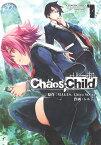 CHAOS;CHILD 1 (電撃コミックスNEXT) [ レルシー ]