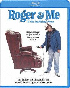 ロジャー&ミー【Blu-ray】 [ マイケル・ムーア ]