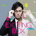 EXCITING BOX [ 加藤和樹 ]