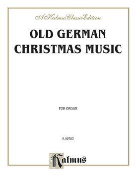 【輸入楽譜】鍵盤楽器のための古いドイツのクリスマス音楽(シャイト, パッヘルベルとその他の作曲家たち)