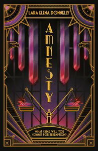 Amnesty: Book 3 in the Amberlough Dossier AMNESTY (Amberlough Dossier) [ Lara Elena Donnelly ]