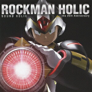 ROCKMAN HOLIC 〜the 25th Anniversary〜画像