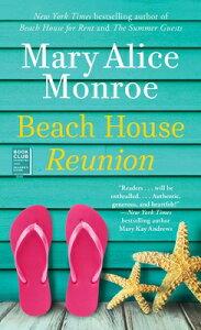 Beach House Reunion BEACH HOUSE REUNION (Beach House) [ Mary Alice Monroe ]