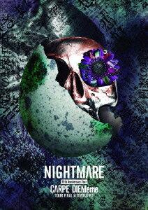 NIGHTMARE 15th Anniversary Tour CARPE DIEMeme TOUR FINAL@TOYOSU PIT画像