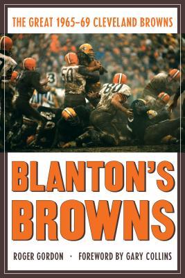 洋書, FAMILY LIFE & COMICS Blantons Browns: The Great 1965-69 Cleveland Browns BLANTONS BROWNS Roger Gordon